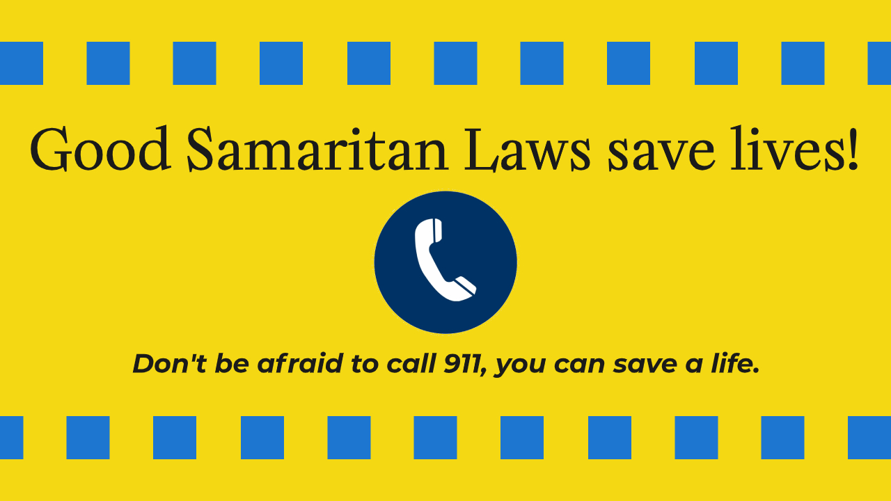 Good Samaritan Laws save lives